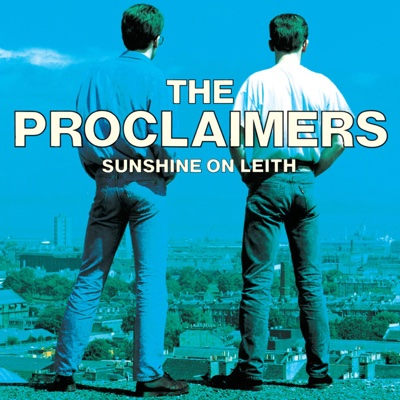 I'm Gonna Be (500 Miles) - The Proclaimers song