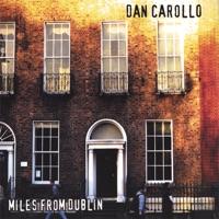 Miles from Dublin by Dan Carollo on Apple Music