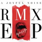 A Joyful Noise RMX