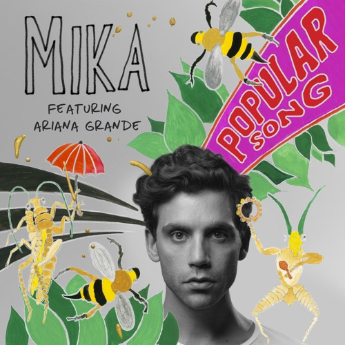 MIKA - Popular Song (feat. Ariana Grande) - Single