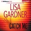 Catch Me: A Novel (Unabridged) AudioBook Download