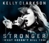 Stronger (What Doesn't Kill You) - EP, Kelly Clarkson
