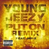 Put On Remix feat JAY Z Single