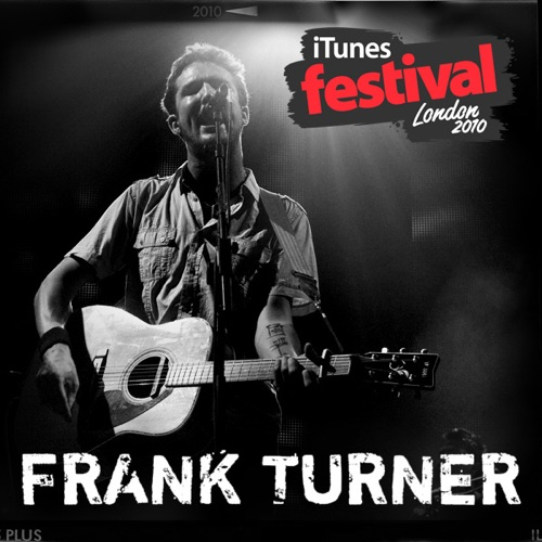 Frank Turner - iTunes Festival: London 2010 - EP