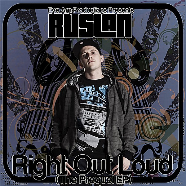 Right Out Loud The Prequel - EP Ruslan CD cover