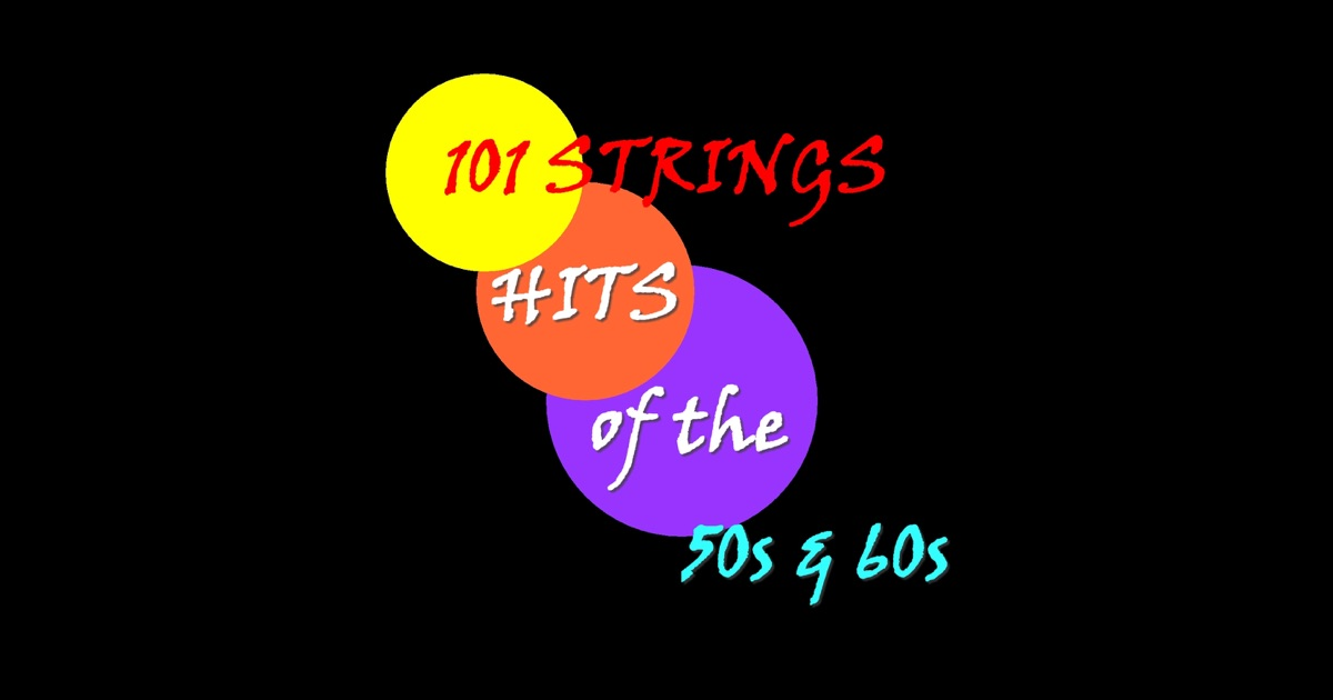 101 Strings - The World's Most Famous Continental Tangos