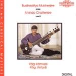 Anindo Chatterjee, Budhaditya Mukherjee & Nandu Kamat - Rag Ramkali: