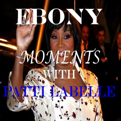Moments with Patti LaBelle (feat. Patti LaBelle) - EP - Patti LaBelle