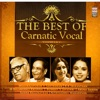 The Best of Carnatic Vocal, Vol. 1 & 2