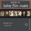 History of Indian Film Music: Humlog (1951), Jaal (1952), Vol. 23