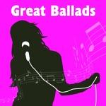 Great Ballads