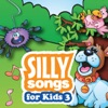 Silly Songs for Kids 3