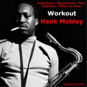 Workout (feat. Grant Green, Wynton Kelly, Paul Chambers & Philly Joe Jones) [Remastered 2014]