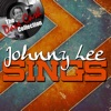 Johnny Lee Sings The Dave Cash Collection