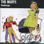 The Muffs - Nothing for Me