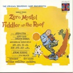 Fiddler on the Roof Ensemble & Zero Mostel - Prologue: Tradition