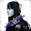 Never Say Never (The Remixes) - EP, Justin Bieber