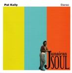 Pat Kelly - Dark End of the Street
