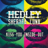 Kiss You Inside Out (feat. Sheryfa Luna) - Single