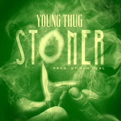 Young Thug - Stoner - Single