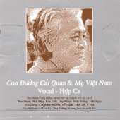 Con Duong Cai Quan & Me Viet Nam ( Song Cycle The Mandarin Road & Song Cycle Mother Viet Nam )