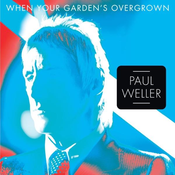 When Your Garden's Overgrown - Single