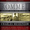Charles Messenger - Rommel: Leadership Lessons from the Desert Fox (Unabridged)  artwork