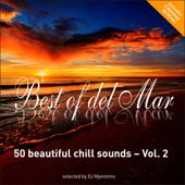 Best of Del Mar, Vol. 2 - 50 Beautiful Chill Sounds (Selected By DJ Maretimo) [Bonus Track Version]