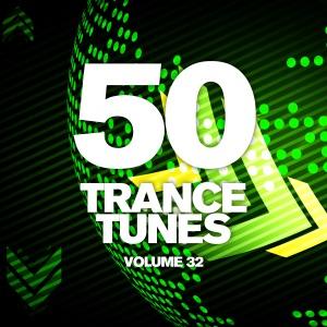 50 Trance Tunes, Vol. 32