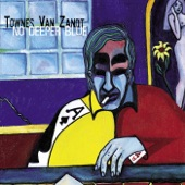 Townes Van Zandt - A Song For