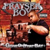 Frayser Boy - Every Day Thang