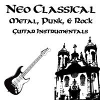 Neo Classical Metal, Punk, & Rock Guitar Instrumentals