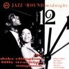 Jazz 'Round Midnight: Duke Ellington - Billy Strayhorn Songbook