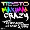 Maximal Crazy (Remixes) - Single, Tiësto