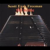 Scott Evan Freeman - Comes Now the Harvest