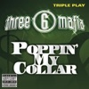 Three 6 Mafia - Poppin' My Collar - Single