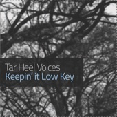 Tar Heel Voices - Only the Good Die Young