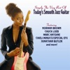Simply the Very Best of Today's Smooth Jazz Guitar