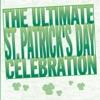 The Ultimate St. Patrick's Day Celebration
