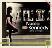 Noble Stranger by Nuala Kennedy on Apple Music