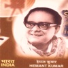 Hemant Kumar the Legend of India Bollywood Songs