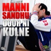 Door Ni Kulne (feat. Manak-E) - Single, Manni Sandhu