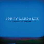 Sonny Landreth - Heavy Heart Rising