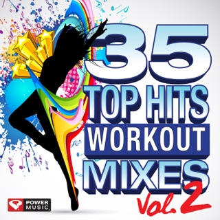 35 Top Hits - Workout Mixes (Unmixed Workout Music Ideal for