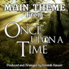 Once Upon a Time Main Title From the Original Score To Once Upon a Time Single