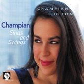 Champian Fulton - I'd Give a Dollar for a Dime