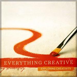 Everything Creative—Exploring Creativity