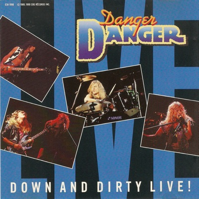 Down and Dirty Live! - EP - Danger Danger