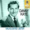 Maladjusted Jester (Remastered) - Single, Danny Kaye