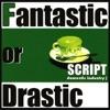 Fantastic or Drastic (SCRIPT Domestic Industry 1) ジャケット写真